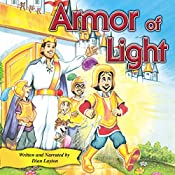 Armor of Light: Adventures in the Kingdom, Book 6 | Dian Layton