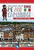 Me and Cambridge - part three: Diario di viaggio - trip diary (Italian Edition)