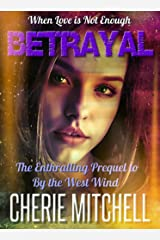 Betrayal (By the West Wind)