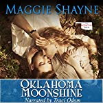 Oklahoma Moonshine: The McIntyre Men, Book 1 | Maggie Shayne