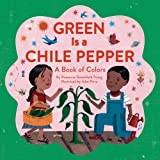 Green Is a Chile Pepper, Roseanne Greenfield Thong, 1452102031