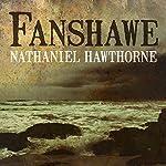 Fanshawe   Nathanial Hawthorne