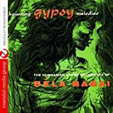 Haunting Gypsy Melodies (Digitally Remastered)