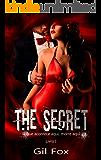 The Secret - Livro 1: O que acontece aqui, morre aqui