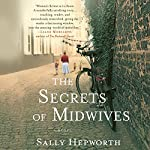 The Secrets of Midwives | Sally Hepworth