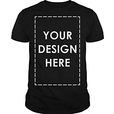 eec60579d Custom T Shirt Add Your Own Custom Text Name Personalized Message or Image T -Shirt