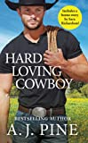 Hard Loving Cowboy: Includes a bonus novella (Crossroads Ranch)