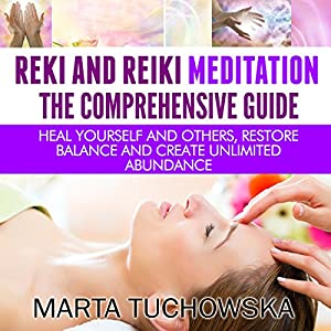 Reiki and Reiki Meditation Audiobook