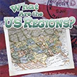 What Are the Us Regions?, Maureen Picard Robins, 1618102788