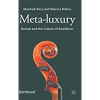 Meta-Luxury: Brands and the Culture of Excellence