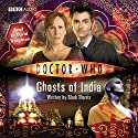 Doctor Who: Ghosts of India Hörbuch von Mark Morris Gesprochen von: David Troughton
