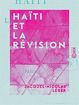 Haïti et la révision (French Edition)
