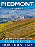 Blue Guide Piedmont: Updated chapter from Blue Guide Northern Italy