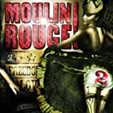 Moulin Rouge 2 by Various Artists (2002-03-11)