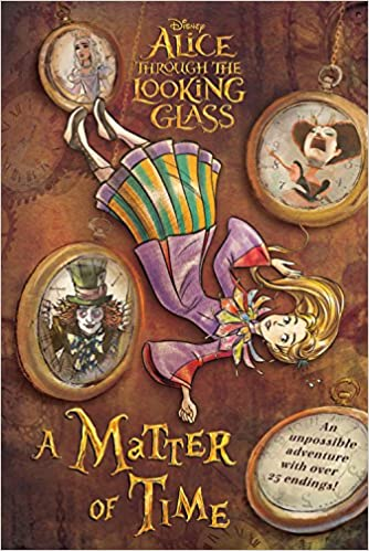 2296c486329 Alice Through the Looking Glass  A Matter of Time  Carla Jablonski ...