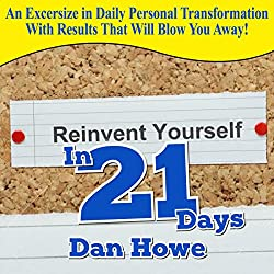 Reinvent Yourself in 21 Days