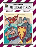 Medieval Times Thematic Unit (Thematic Units Ser)