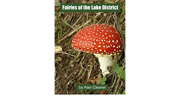Fairies Of The Lake District