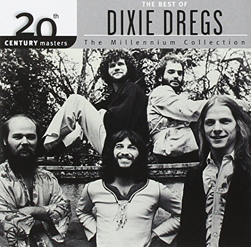 The Best of Dixie Dregs - 20th Century Masters: Millennium - Dixie Mall