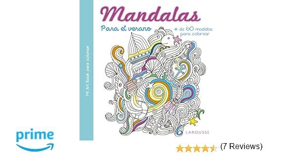 Mandalas para el verano Larousse - Libros Ilustrados/ Prácticos ...