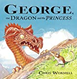 img - for George, the Dragon and the Princess book / textbook / text book