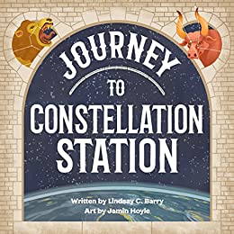Journey to Constellation Station by [Barry, Lindsay]