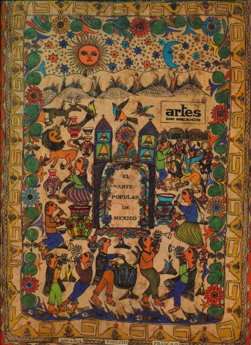 El Arte Popular de Mexico (Artes de Mexico - Numero Extraordinario - Numero De Mexico