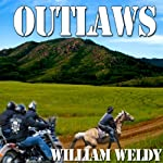 Outlaws | William Weldy