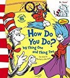 Dr.Seuss' 'the Cat in the Hat' How Do You Do? by Thing One and Thing Two