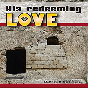 His Redeeming Love Audiobook