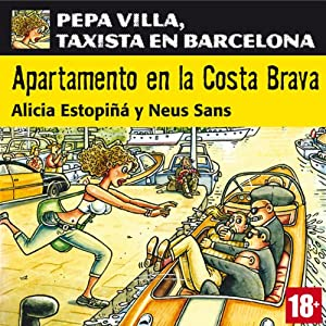 Apartamento en la Costa Brava: Pepa Villa, taxista en Barcelona [Apartment in the Costa Brava] Audiobook