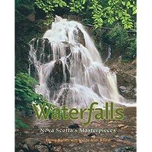 Waterfalls (new edition): Nova Scotia's Masterpieces