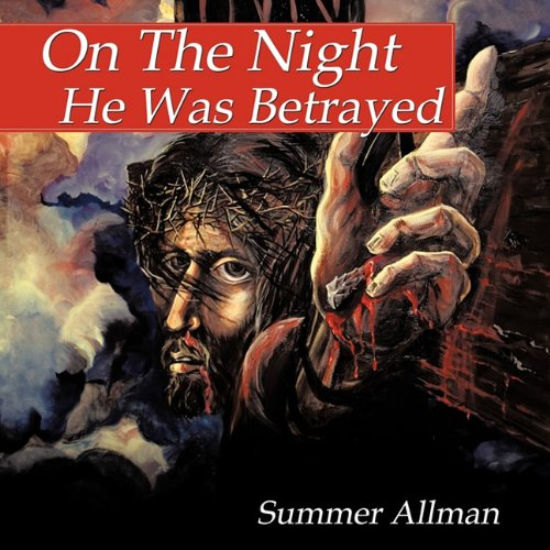 Download On The Night He Was Betrayed pdf