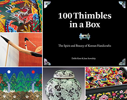 Korean Folk Painting - 100 Thimbles in a Box: The Spirit and Beauty of Korean Handicrafts (Seoul Selection Guides)