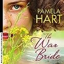 The War Bride Audiobook by Pamela Hart Narrated by Edwina Wren