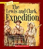 The Lewis and Clark Expedition, John Perritano, 0531212459