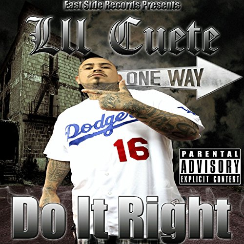 Lil Cuete-Do It Right-2014-CR Download