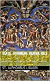 Death, Judgment, Heaven, Hell: Meditations on the Four Last Things (Revised)