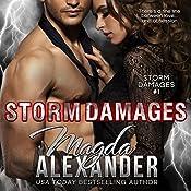 Storm Damages: Storm Damages, Book 1 | Magda Alexander