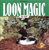 Loon Magic for Kids, Tom Klein, 1559711213