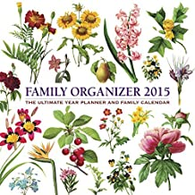 2015 Calendar: Family Organizer: 12-Month Calendar With Delightful Redoute Floral Decorations, Featuring Space For The Whole Family To Write In Key Events by Peony Press (2014-10-07)