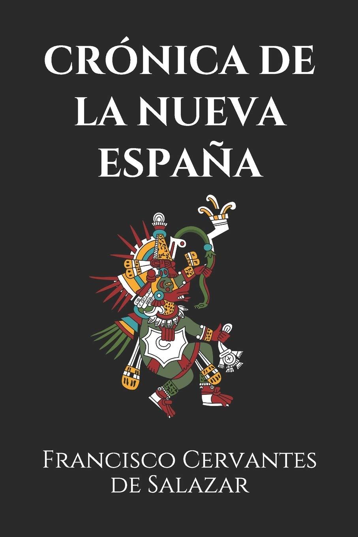 CRÓNICA DE LA NUEVA ESPAÑA: 1: Amazon.es: Cervantes de Salazar, Francisco: Libros