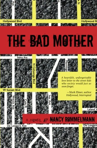 The Bad Mother: A Novel