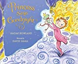 The Princess Says Goodnight, Naomi Howland, 0061455261