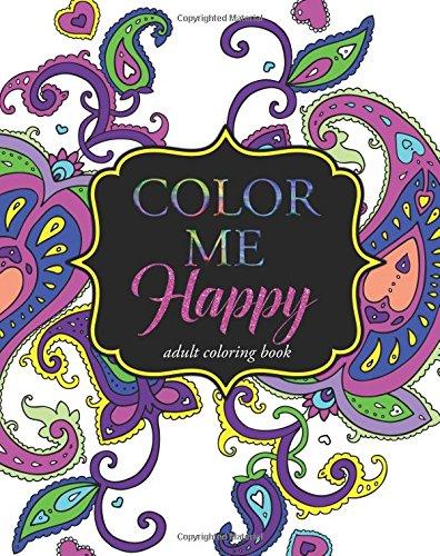 Color Me Happy: Adult Coloring Book PDF