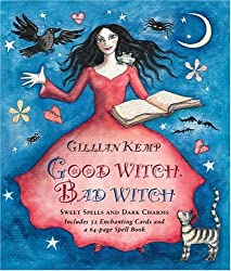 Good Witch, Bad Witch: Sweet Spells and Dark Charms