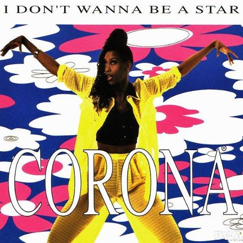 Corona - I Don't Wanna Be a Star (C. Baumann Remix)