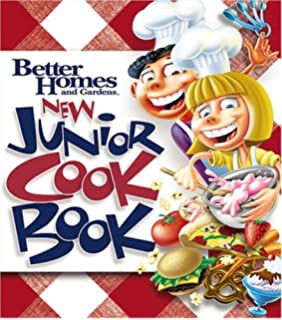Better Homes and Gardens Junior Cookbook Editors of Better Homes
