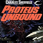 Proteus Unbound: Behrooz Wolf, Book 2 | Charles Sheffield