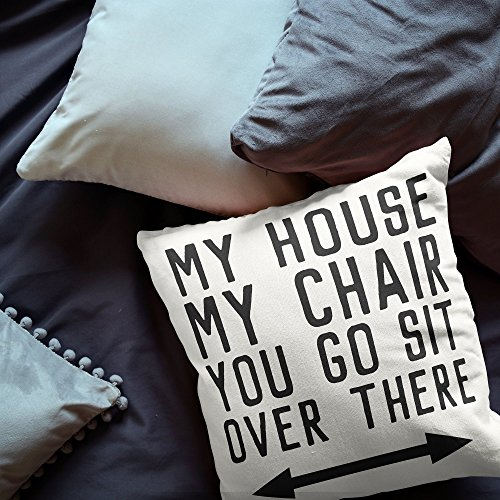 Pillowcases Plain (My House, My Chair, You Go Sit Over There Pillowcases | Funny Gifts for Dad | Recliner Pillow Cover | Funny Gifts for Grandpa | 16x16 Inch Complete Pillowcase | Gift for Dad)